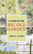 Big Old Garden
